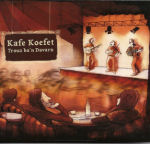 Kafe Koefet - 2010 - Trouz ba'n Davarn